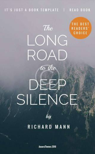 The long road to the deep Silence